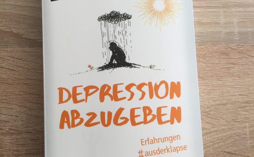 "Gelesen: Depression abzugeben – Erfahrungen #ausderklapse<span class=""calc_read_time_shower_title_span"">2 Min. Lesezeit (ca.)</span>"